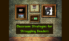 Classroom Strategies for Struggling Early Elementary Readers