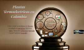 Copy of Plantas Termoelectricas de Colombia