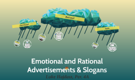 Emotional and Rational Advertisements