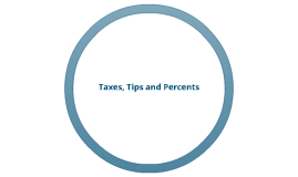 Taxes, Tips & Discounts