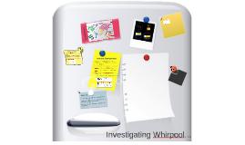 Investigating Whirpool 2