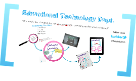 Educational Technology Dept. Overview
