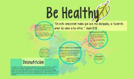 Be Healty  - La Desnutrición