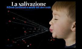 La salivazione