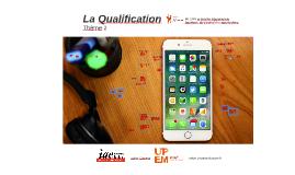 La Qualification