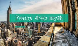 Penny drop myth