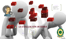 Copy of EVALUACION INTERNA