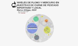 NIVELES DE PLOMO Y MERCURIO EN MUESTRAS DE CARNE DE PESCADO