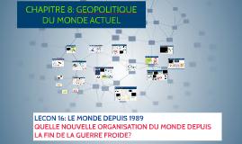 CHAPITRE 8: GEOPOLITIQUE DU MONDE ACTUEL