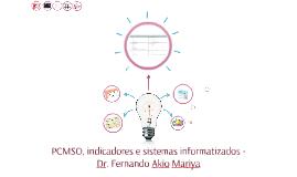 APMT - PCMSO, indicadores e sistemas informatizados