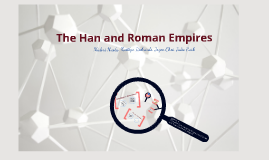 The Han and Roman Empires