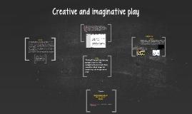 Creative and Imagintive play