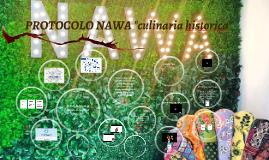 """PROTOCOLO NAWA """"culinaria historica"""""""