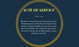ACTES DE SERVICE
