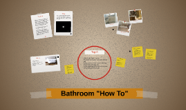 "Bathroom ""How To"""