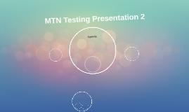 MTN Testing Presentation 2