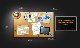 Vajon a BYOD a jövő okatási megoldása?