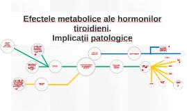 Copy of Efectele metabolice ale hormonilor tiroidieni
