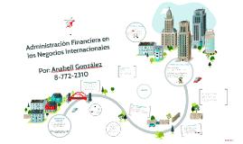 Administracion financiera en los negocios internacionales