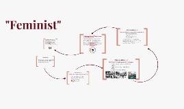 """""""Feminist"""""""