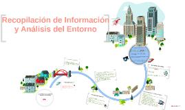 Copy of Recopilación de Información y Análisis del Entorno