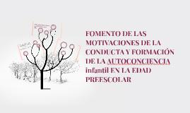 FOMENTO DE LAS MOTIVACIONES DE LA CONDUCTA Y FORMACIÓN