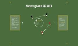 Marketing Comm GIS AMER