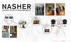 General history of the Nasher/