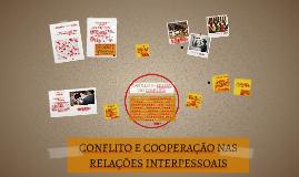 CONFLITO E COOPERAÇÃO NAS RELAÇÕES INTERPESSOAIS