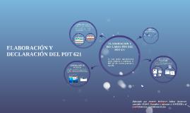 ELABORACION Y DECLARACION DEL PDT 621