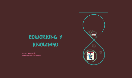 COWORKING Y KNOWMAD