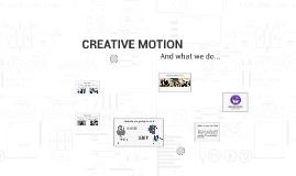 CREATIVE MOTION