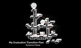 My Graduation Transition Plan