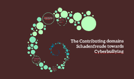 The contributing domains of Schadenfreude towards cyberbullying