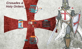 Crusades & Holy Orders