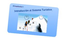 Evolución del turismo y visión sistémica