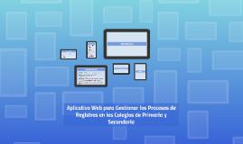 Aplicativo Web para Gestionar los Procesos de Registros en l