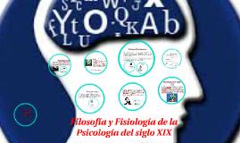Filosofía y Fisiología de la Psicología del siglo XIX