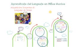 Copy of Aprendizaje del lenguaje en niños sordos