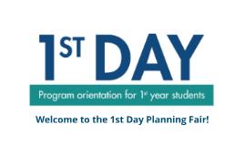 1ST Day Program Orientation