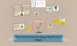 Plan de Seguridad Escolar (PISE)