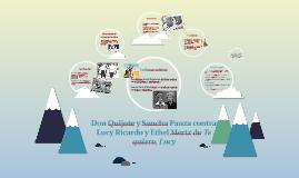 Don Quijote y Sancha Panza contra Lucy Ricardo y Ethel Mertz