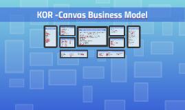 KOR -Canvas Business Model