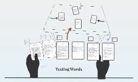 Testing Words