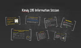 Kindy 2015 Information Session
