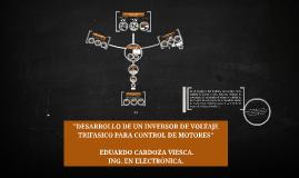 Copy of Desarrollo De Un Inversor de Voltaje Trifásico para Control de Motores