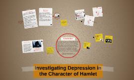 Copy of Investigating Depression in Hamlet