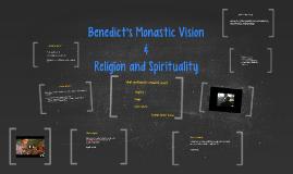 Benedict's Monastic Vision