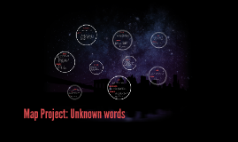 Map Project: Unknown words