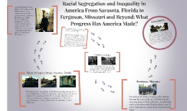 Racial Segregation and Inequality in America From Sarasota,